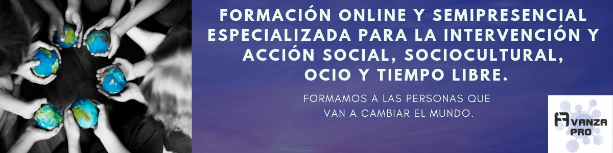 AVANZA PRO. FORMACIÓN PARA PROFESIONALES DE LA INTERVENCIÓN SOCIAL.